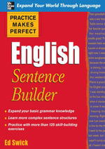 Practice Makes Perfect English Sentence Builder - Ed Swick