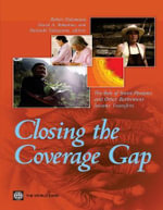 Closing the Coverage Gap : Role of Social Pensions and Other Retirement Income Transfers