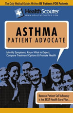 HealthScouter Asthma : Asthma Symptoms and What Causes Asthma with Asthma Treatment Options: Asthma Signs and Symptoms