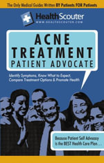 HealthScouter Acne : Acne Treatment and Acne Patient Advocate