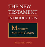 Matthew and the Canon - Paul Nadim Tarazi