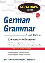 Schaum's Outline of German Grammar, 4ed - Elke Gschossmann-Hendershot