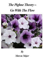 The Pighne Theory - Go With The Flow - Marcas Major