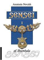 Sensei of Shambala - Anastasia Novykh