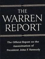 The Warren Commission Report : The Official Report on the Assassination of President John F. Kennedy - President's Commission