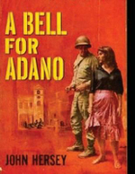 A Bell for Adano - Professor John Hersey
