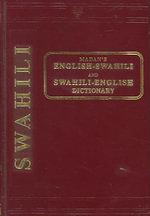 English-Swahili and Swahili-English Dictionary - A. C. Madan