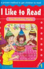 The Birthday Party : I Like to Read - Level 1