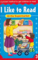 At the Supermarket : I Like To Read - Level 3