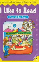 Fun at the Fair : I Like to Read - Level 4