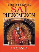 The Eternal Sai Phenomenon - A.R Nanda