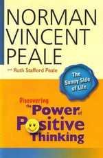 Discovering the Power of Positive Thinking - Norman Vincent Peale