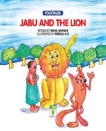 Jabu and the Lion - Tanya Munshi