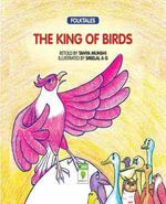 The King of Birds - Tanya Munshi
