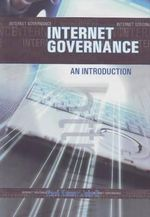 Internet Governance : An Introduction