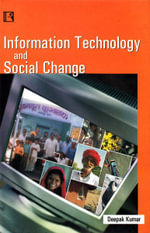 Information Technology and Social Change : A Study of Digital Divide in India - Deepak Kumar