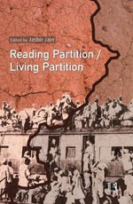 Reading Partition Living Partition : Perspectives from India - Jasbir Jain