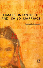 Female Infanticide and Child Marriage - Sambodh Goswami
