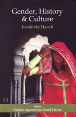 Gender, History & Culture : Inside the Haveli