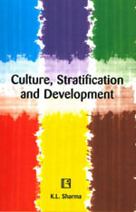 Culture, Stratification and Development - K. L. Sharma