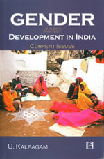 Gender and Development in India : Current Issues - U. Kalpagam