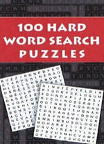 100 Hard Word Search Puzzles : 73 Super Puzzles to Solve - Leads Press
