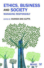 Ethics, Business and Society : Managing Responsibly
