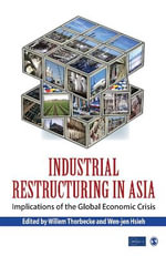 Industrial Restructuring in Asia : Implications of the Global Economic Crisis