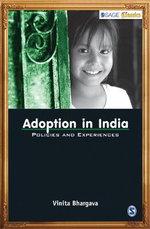 Adoption in India : Policies and Experiences - Vinita Bhargava