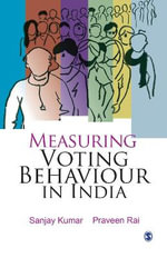 Measuring Voting Behaviour in India - Sanjay Kumar