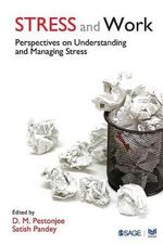 Stress and Work : Perspectives on Understanding and Managing Stress