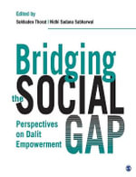 Bridging the Social Gap : Perspectives on Dalit Empowerment