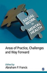 Social Work in Mental Health: Volume 2 : Areas of Practice, Challenges, and Way Forward