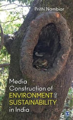 Media Construction of Environment and Sustainability in India - Prithi Nambiar