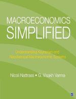 Macroeconomics Simplified : Understanding Keynesian and Neo-Classical Macroeconomic Systems - Nicoli Nattrass