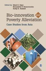 Bio-Innovation and Poverty Alleviation : Case Studies from Asia