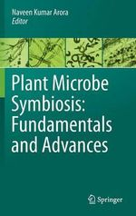 Plant Microbe Symbiosis- Fundamentals and Advances : With a Special Focus on Cyprus