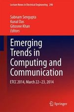 Emerging Trends in Computing and Communication : ETCC 2014, March 22-23, 2014