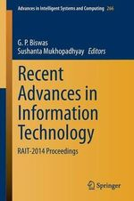 Recent Advances in Information Technology : RAIT-2014 Proceedings