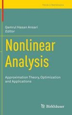 Nonlinear Analysis : Approximation Theory, Optimization and Applications