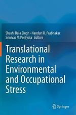 Translational Research in Environmental and Occupational Stress
