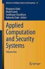 Applied Computation and Security Systems : Volume One