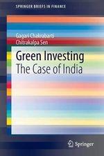 Green Investing : The Case of India - Gagari Chakrabarti