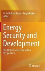 Energy Security and Development : The Global Context and Indian Perspectives