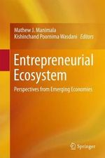 Entrepreneurial Ecosystem : Perspectives from Emerging Economies