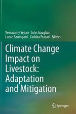 Climate Change Impact on Livestock : Adaptation and Mitigation