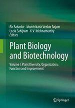 Plant Biology and Biotechnology : Volume I: Plant Diversity, Organization, Function and Improvement