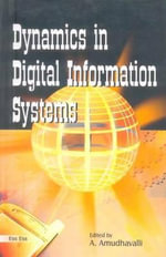 Dynamics in Digital Information Systems : Bridge to the Wired Virtuality