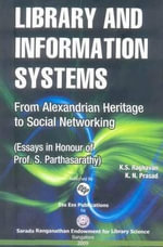 Library & Information Systems : From Alexandrian Heritage to Social Networking