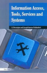 Information Access Tools Services & Systems - Dr G. Devrajan